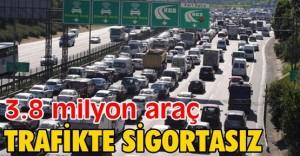 38_milyon_arac_trafikte_sigortasiz_h85147